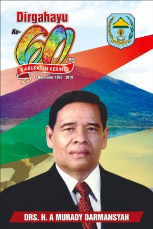 Murady Darmansyah : Selamat HUT Kabupaten Kerinci ke-60